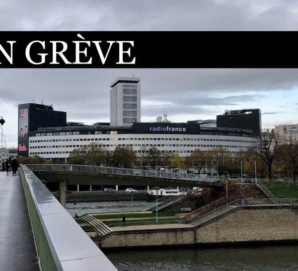 Radio France 2022 : vous êtes massivement en grève
